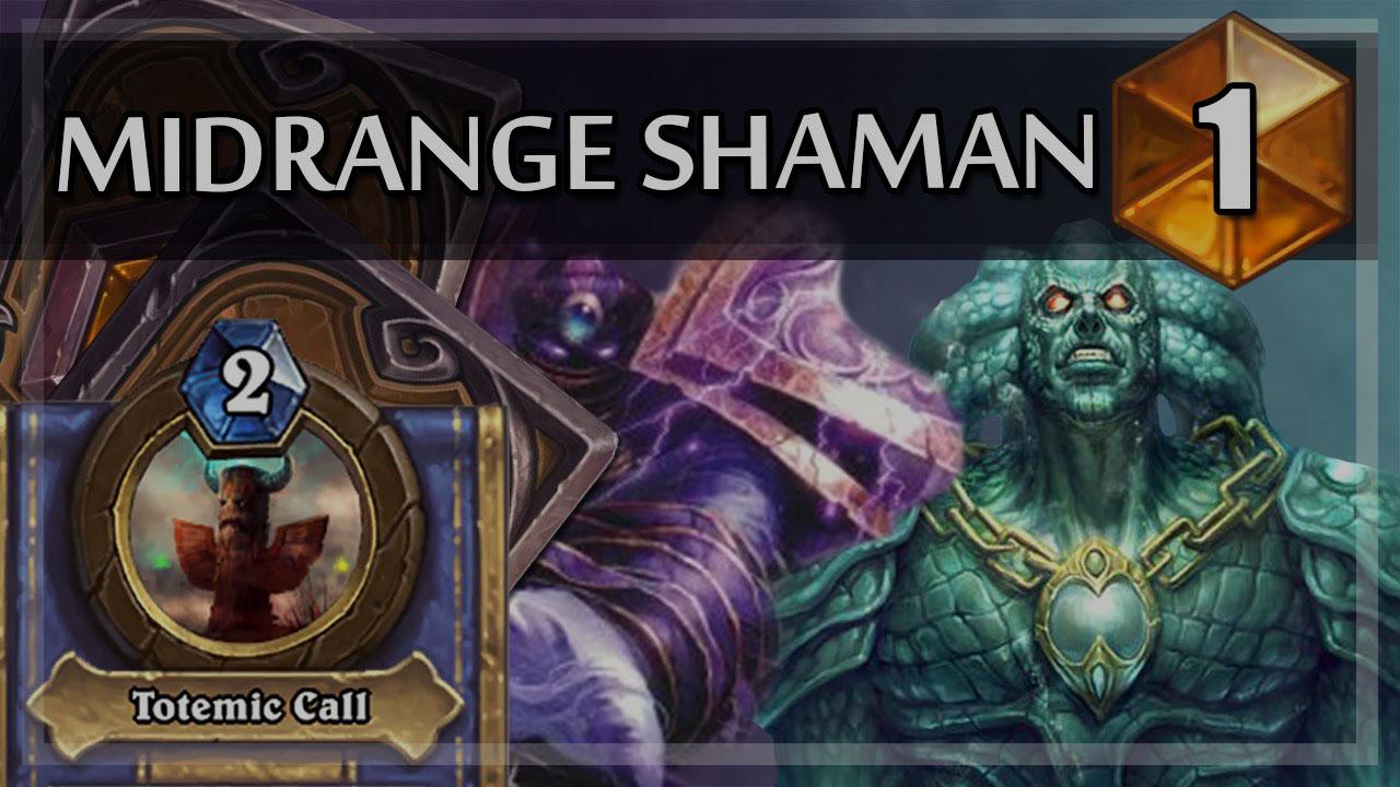 Midrange Shaman